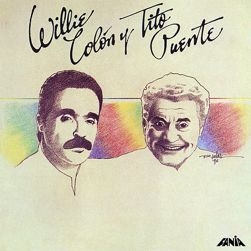 Willie Colon y Tito Puente by Willie Colon