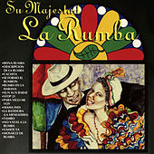 Su Majestad La Rumba by Various Artists