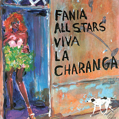 Viva La Charanga by Fania All-Stars