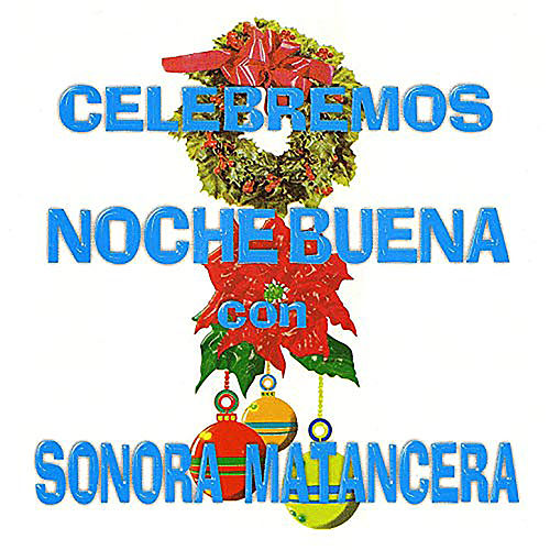 Celebremos Nochebuena by Various Artists