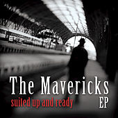 Suited Up And Ready...EP by The Mavericks