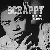 No Love by Lil Scrappy
