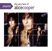 Playlist: The Very Best Of Alice Cooper von Alice Cooper