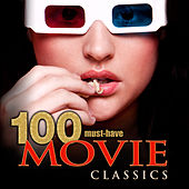 100 Must-Have Movie Classics by Various Artists