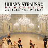 Johann Strauss, Jr. Super Hits by Johann Strauss, Jr.