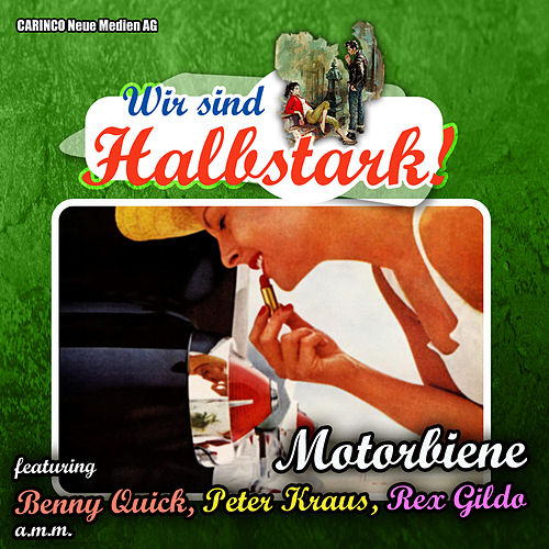 Motorbiene – Wir sind Halbstark by Various Artists
