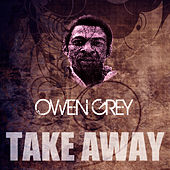 Take Away by Owen Gray