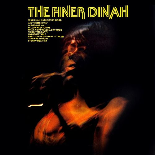 The Finer Dinah by Dinah Washington