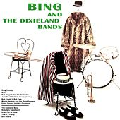 Bing And The Dixieland Bands by Bing Crosby