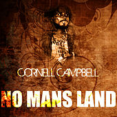 No Mans Land by Cornell Campbell
