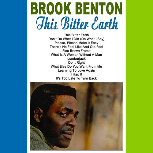 This Bitter Earth by Brook Benton