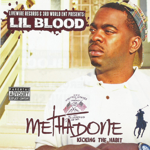 Methadone Kicking The Habit by Lil Blood