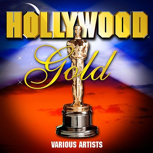 Hollywood Gold by Various Artists