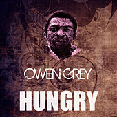 Hungry by Owen Gray