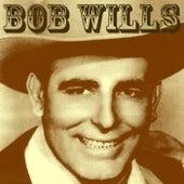 Bob Wills by Bob Wills