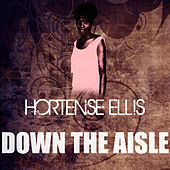 Down The Aisle by Hortense Ellis