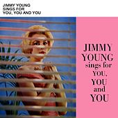 Sings For You, You And You by Jimmy Young