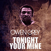 Tonight Your Mine by Owen Gray