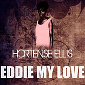 Eddie My Love by Hortense Ellis