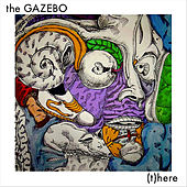 (T)here by Gazebo