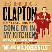 Come On In My Kitchen by Eric Clapton