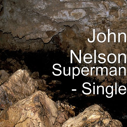 Superman by John Nelson