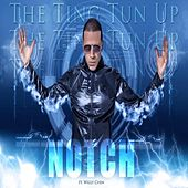 The Ting Tun Up (feat. Willy Chin) by Notch