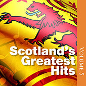 Scotland's Greatest Hits, Volume 5 by Various Artists