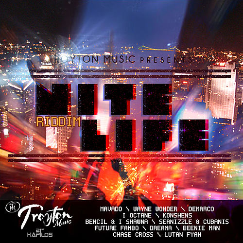 Nite Life Riddim by Various Artists