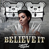 Believe It (Cazzette Radio Edit) by Spencer
