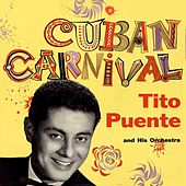 Cuban Carnival by Tito Puente