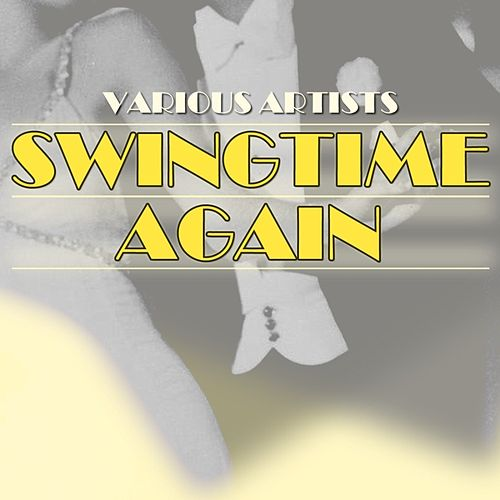 Swingtime Again by Various Artists