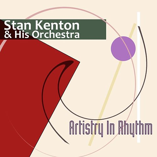 Artistry In Rhythm von Stan Kenton