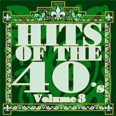 Hits Of The Forties Volume 3 by Various Artists