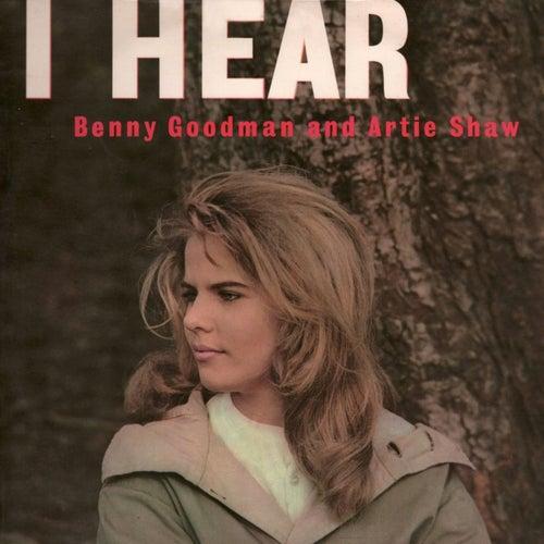 I Hear Benny Goodman And Artie Shaw by Buddy DeFranco