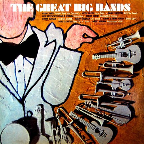 The Great Big Bands by Various Artists