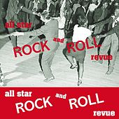 All Star Rock & Roll Revue by Various Artists