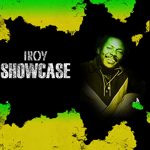 I Roy Showcase Platinum Edition by I-Roy