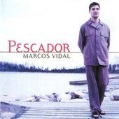 Pescador by Marcos Vidal