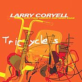 Tricycles by Larry Coryell