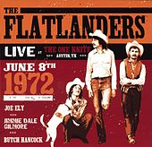 Live At The One Knite June 8th 1972 by Flatlanders