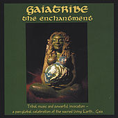 The Enchantment by Gaiatribe (New Age/Spiritua...