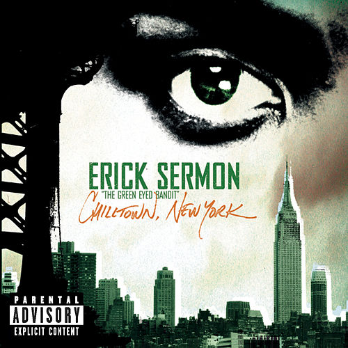 Chilltown New York by Erick Sermon