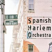 Across 110th Street by The Spanish Harlem Orchestra