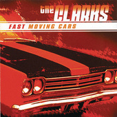Fast Moving Cars by The Clarks