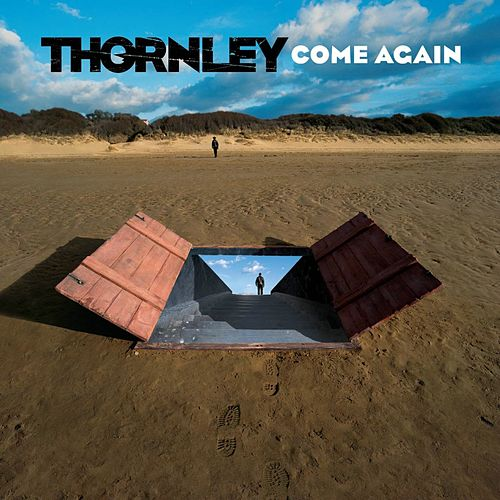 Come Again by Thornley