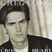 Cross My Heart by Greg Long