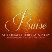Praise by Shekinah Glory Ministry