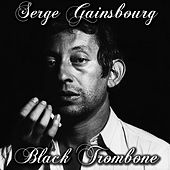 Black trombone by Serge Gainsbourg