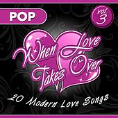 When Love Takes Over, Vol. 3 (Pop Version) by Audio Groove